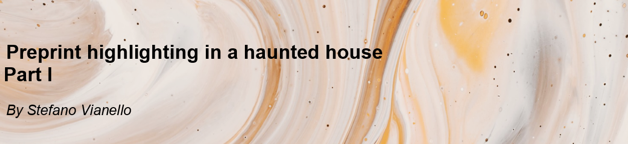 Header banner: Preprint highligthing in a haunted house, Part 1